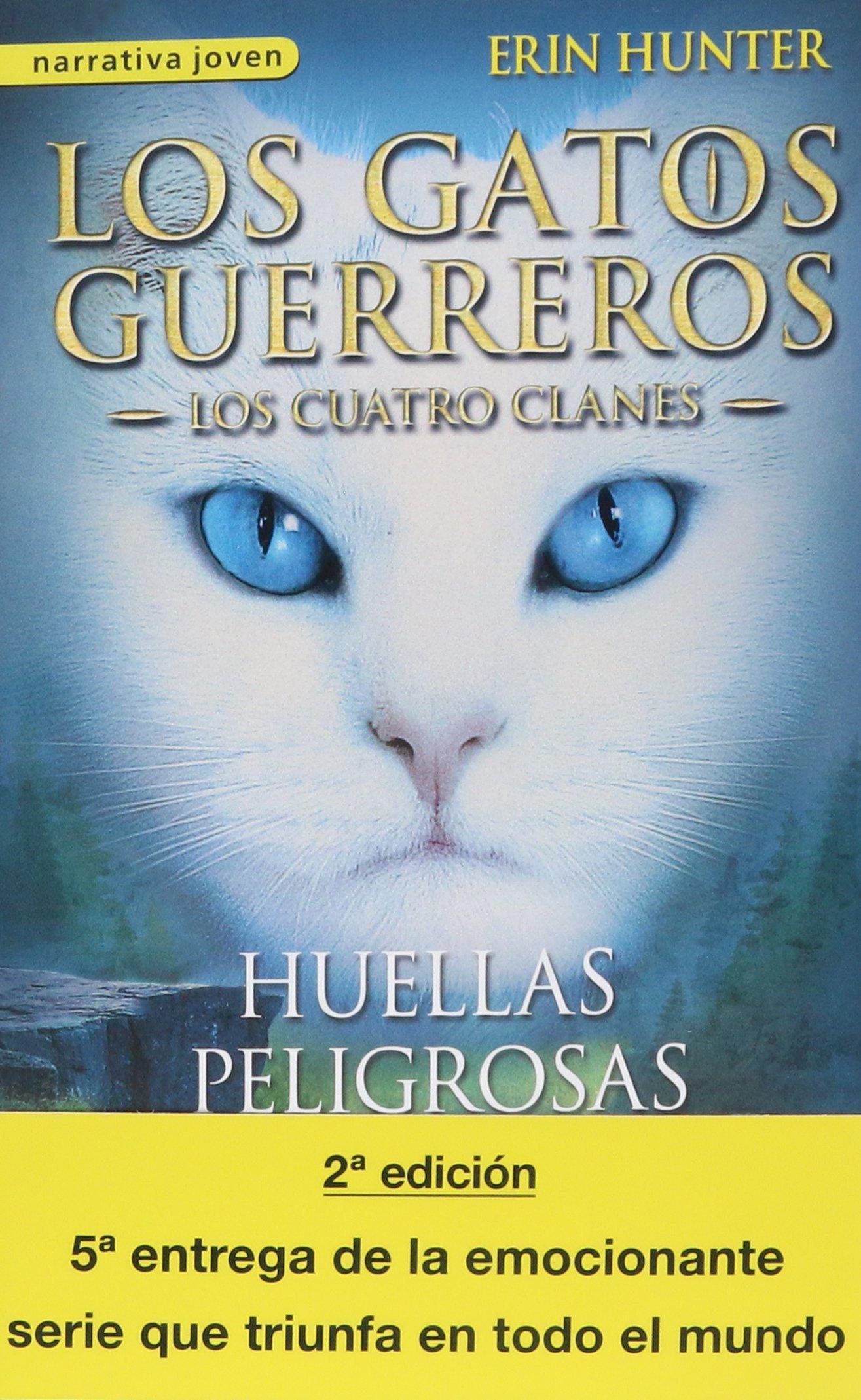 Saga Gatos guerreros. Los cuatro clanes Paquete 6 vol.: Amazon.es: Erin Hunter: Libros