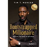 Bootstrapped Millionaire: Defying The Odds Of Business Hardcover