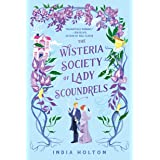 The Wisteria Society of Lady Scoundrels (Dangerous Damsels Book 1)