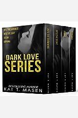 The Dark Love Series Box Set (Books 1-4) Kindle Edition
