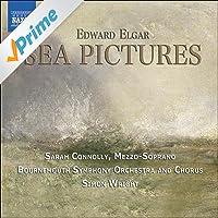 Elgar: Music Makers / Sea Pictures