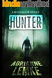 Hunter (Earthshaker Series Book 3)
