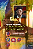 Stylistic Analysis Of Chinua Achebe's Fictional