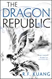 The Dragon Republic (The Poppy War)