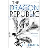 The Dragon Republic (The Poppy War Book 2)