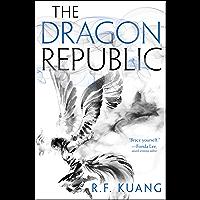 The Dragon Republic (The Poppy War Book 2) (English Edition)