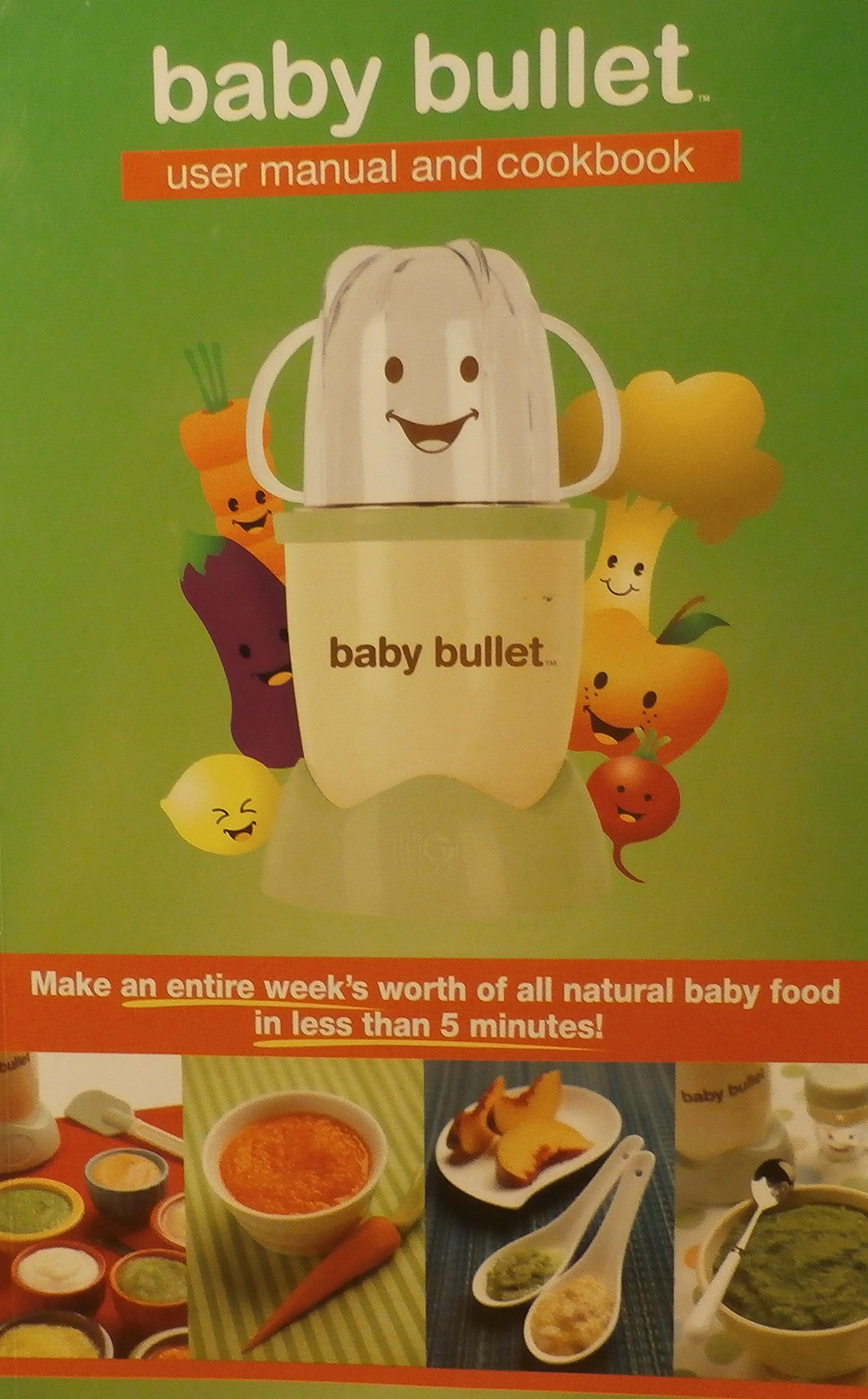 baby bullett user manual and cookbook baby bullet amazon com books rh amazon com Graco Bassinet Instruction Manual baby bullet user manual and cookbook pdf