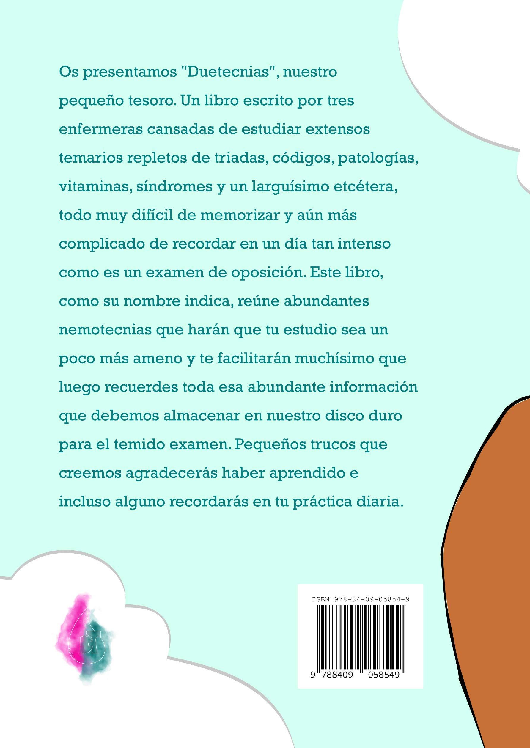 Duetecnias (nemotecnias para enfermeria): Amazon.es: Ines Fernandez Moreno, Garazi Rodrigo Sanchez, Monica Vicente Alfonso: Libros