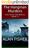 The Hangman Murders: A DC Oliver Cole Mystery (Book 1)
