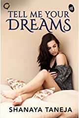 Tell Me Your Dreams Kindle Edition