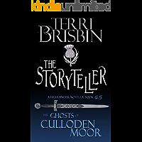 The Storyteller: A Highland Romance (Ghosts of Culloden Moor Book 45)