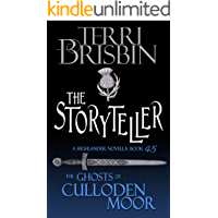 The Storyteller: A Highlander Romance (Ghosts of Culloden Moor Book 45)