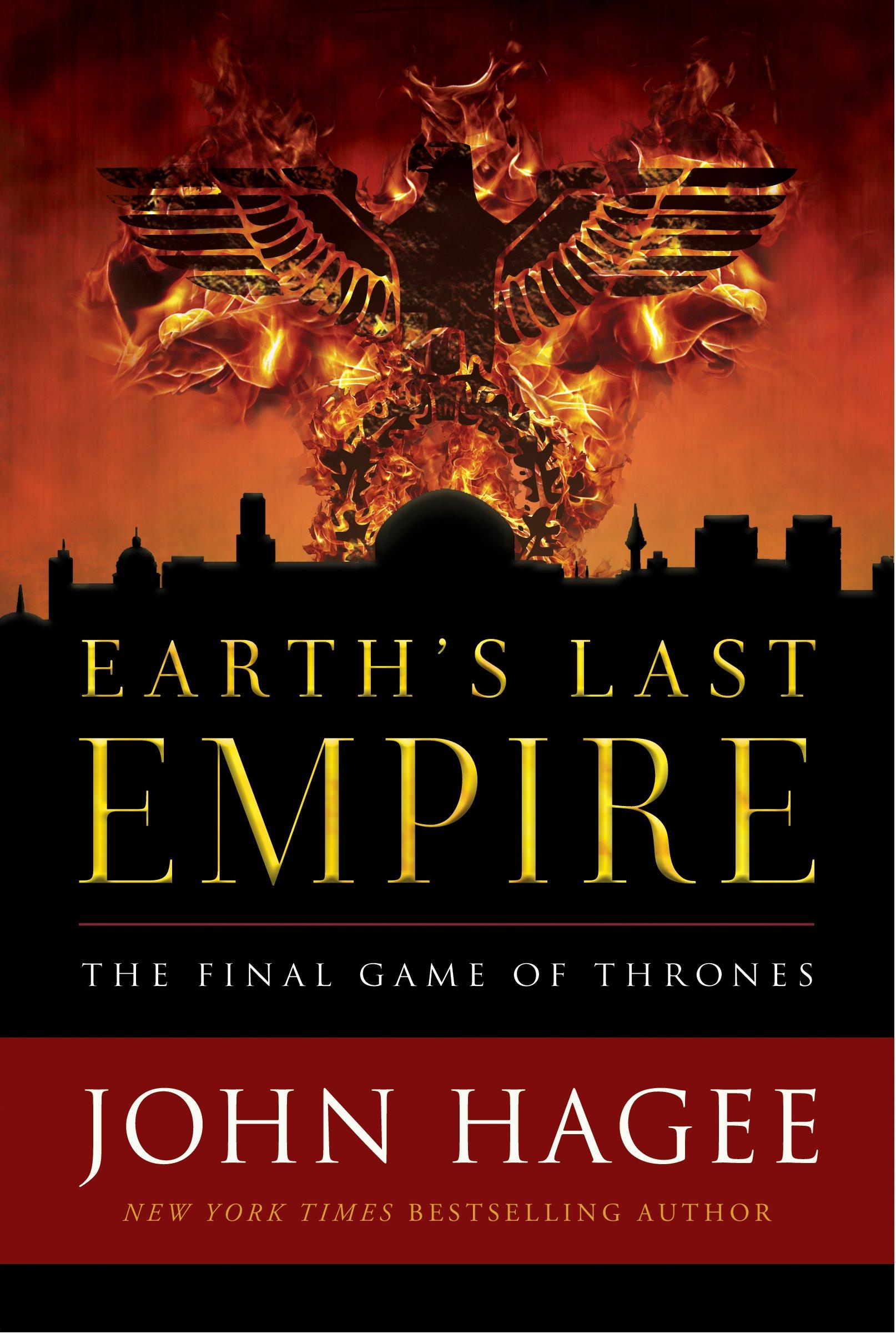 Amazon earths last empire the final game of thrones amazon earths last empire the final game of thrones 9781683972761 john hagee books malvernweather Choice Image