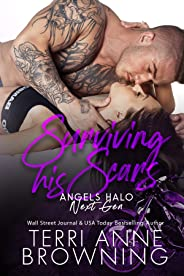 Surviving His Scars (Angels Halo MC Next Gen Book 4) (English Edition)