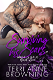 Surviving His Scars (Angels Halo MC Next Gen Book 4)
