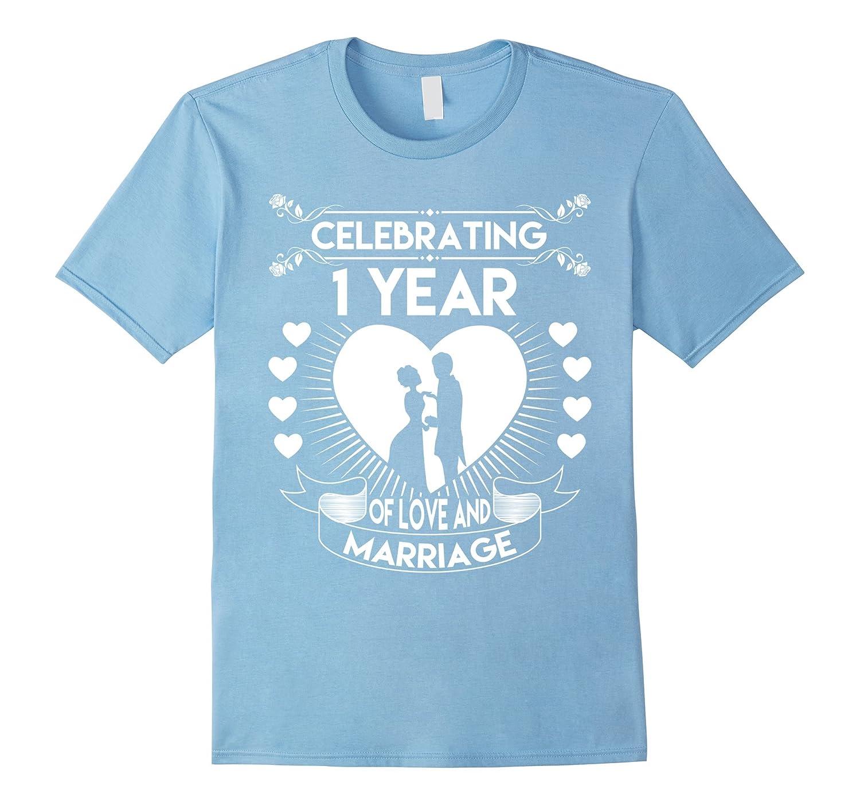 Amazon Wedding Gift Ideas: 1 Year 1st Wedding Anniversary Gifts Ideas Couple T Shirt