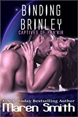 Binding Brinley (Captives of Pra'kir Book 1) Kindle Edition