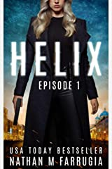Helix: Episode 1 (Helix): An Action Thriller Kindle Edition