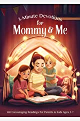 3-Minute Devotions for Mommy and Me: 160 Encouraging Readings for Parents and Kids Ages 3-7 Paperback
