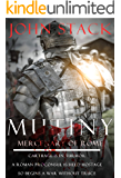 Mutiny (Mercenary of Rome Book 1)