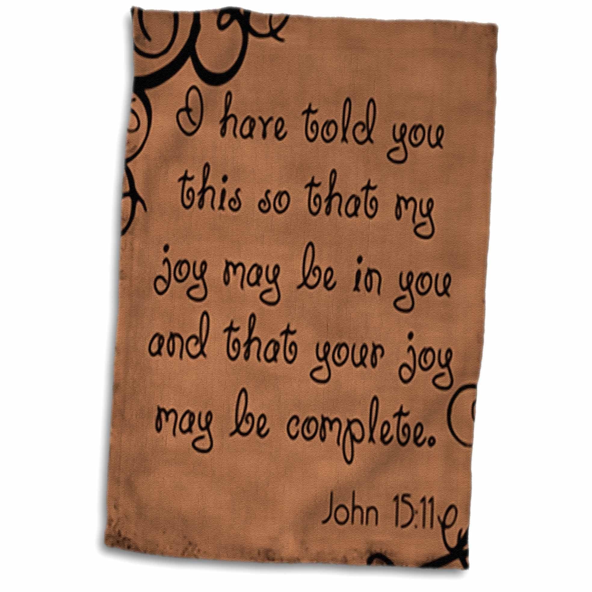 3D Rose Verse John 15-11 Brown Background Bible Christian Inspirational Saying Towel, 15'' x 22''