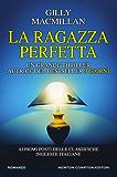 La ragazza perfetta (eNewton Narrativa) (Italian Edition)