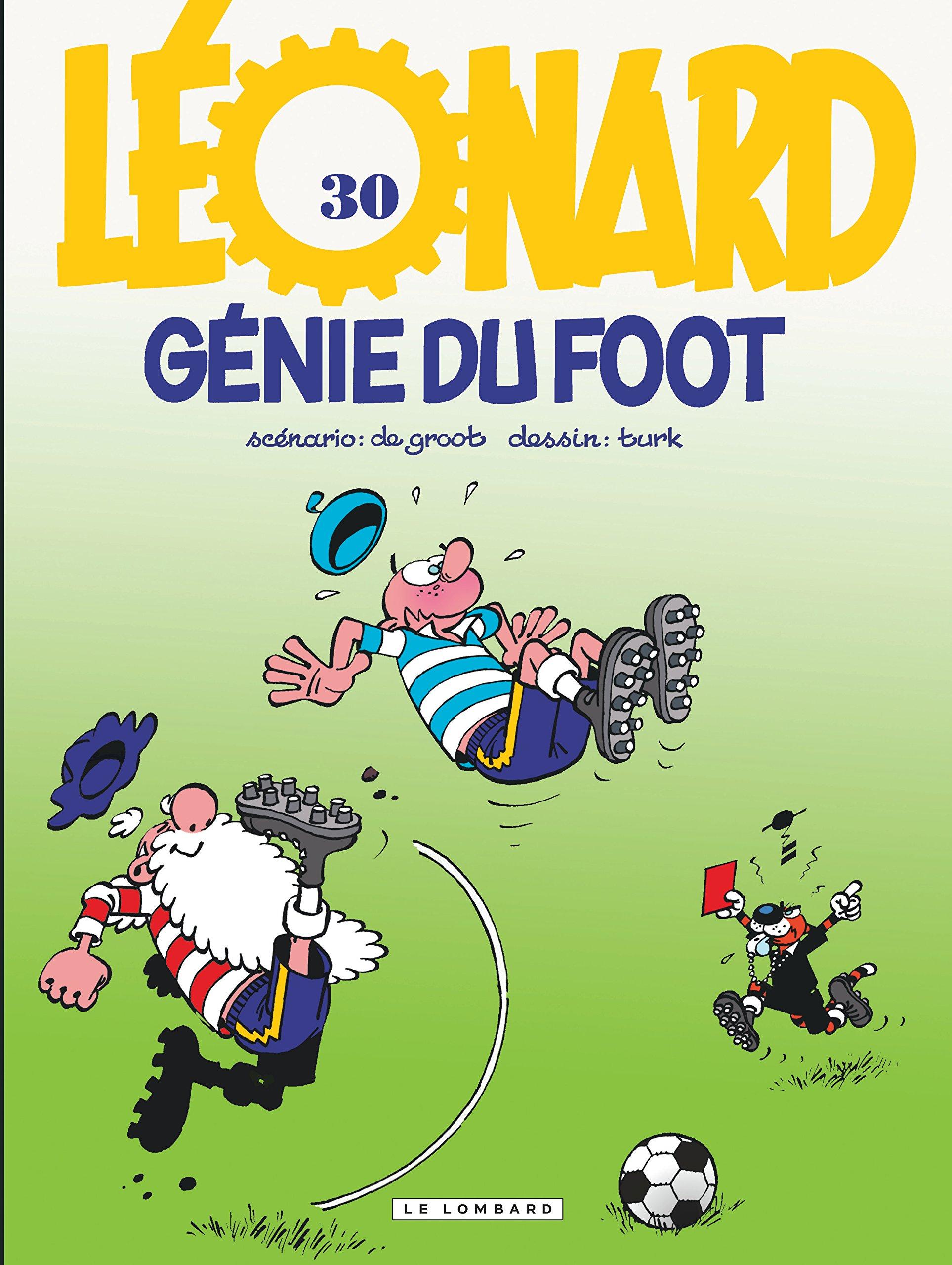 Download Léonard, tome 30 : Génies du foot pdf
