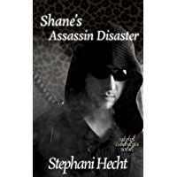 Shane's Assassin Disaster (Shane's Chronicles Book 2) (English Edition)