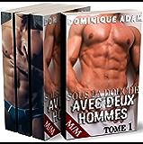 Sous la Douche Avec Deux Hommes: L'Intégrale: (Roman Érotique MM, Première Fois, Sexe à Plusieurs, Soumission, Gay M/M) (French Edition)
