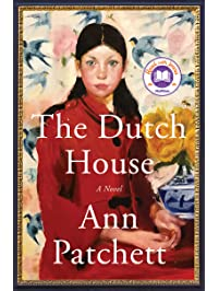 The Dutch House: A Novel