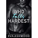 Who Falls Hardest: A New Adult Enemies-to-Lovers Romance (Clearwater University Book 3)