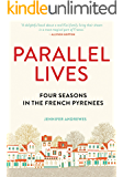 Parallel Lives: Four Seasons in the French Pyrenees