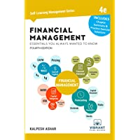 Financial Management Essentials You Always Wanted To Know: 4th Edition (Self Learning...