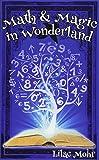 Math and Magic in Wonderland (Math and Magic Adventures)