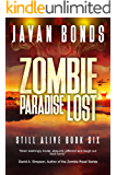 Zombie Paradise Lost: Still Alive Book Six