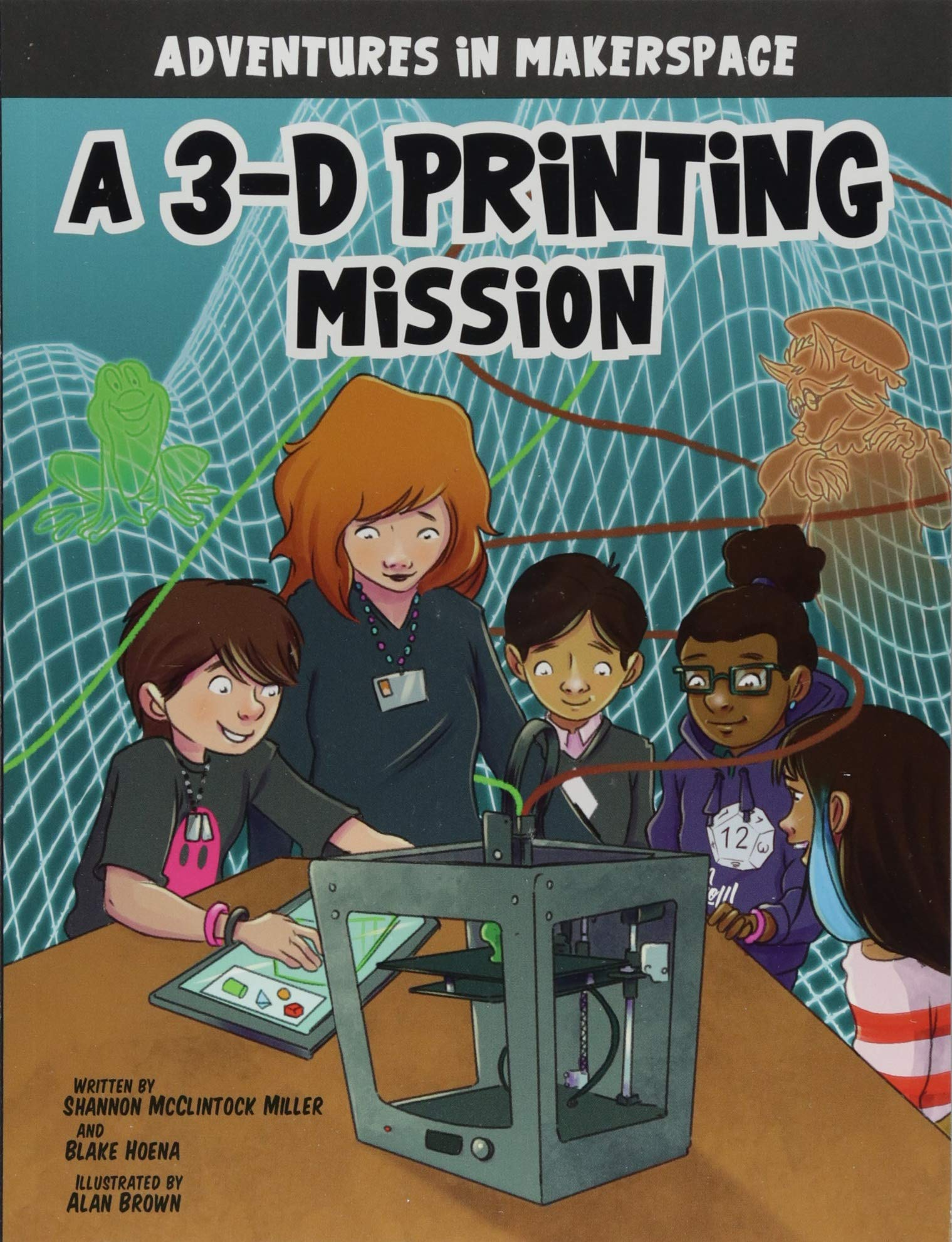 Download A 3-D Printing Mission (Adventures in Makerspace) pdf