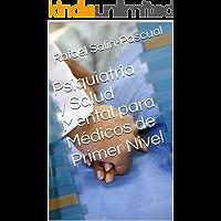Psiquiatria y Salud Mental para Médicos de Primer Nivel