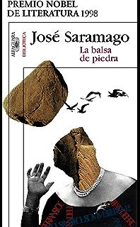 La balsa de piedra (Spanish Edition)