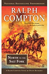 Ralph Compton North to the Salt Fork (A Ralph Compton Western) Kindle Edition