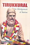 Thirukural - An Abridgement of Sastras