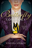 The Butterfly Conspiracy: A Merriweather and Royston Mystery