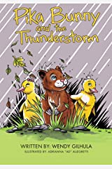 Pika Bunny and the Thunderstorm Paperback