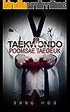 Taekwondo Poomsae (Taegeuk 1-8 Jang): World Taekwondo Federation Official Poomsae (Form) series 1