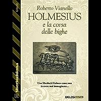 Holmesius e la Corsa delle Bighe