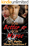 For Better or For Worse: Wounded Hearts Volume 2 (Wounded  Hearts)