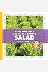 How Did That Get to My Table? Salad (Community Connections: How Did That Get to My Table?) Kindle Edition