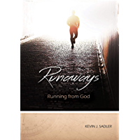 Runaways: Running From God (Transformed By Grace Book 1) (English Edition)
