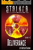 S.T.A.L.K.E.R. Deliverance (diary#2)