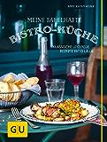 Meine fabelhafte Bistro-Küche (GU Themenkochbuch)