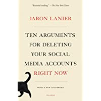 Ten Arguments for Deleting Your Social Media Accounts Right